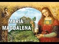 Maria Magdalena Sagrada locura de amor