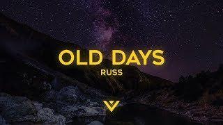 Russ - OLD DAYS (Lyrics)