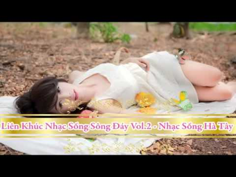 lien-khuc-nhac-song-song-day-vol-2-%e2%98%85%e2%98%85-nhac-song-ha-tay-hay-nhat-2015-%e2%98%af201