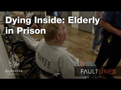 Dying Inside: Elderly in Prison – Fault Lines