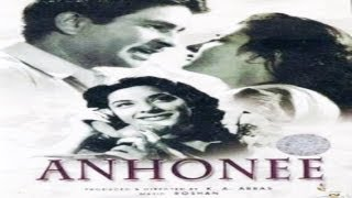 Anhonee│Full Hindi Movie│Raj Kapoor Nargis