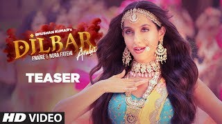 Song Teaser : Dilbar Arabic   feat. Nora Fatehi & Fnaire   Full Song Releasing On 30 November 2018