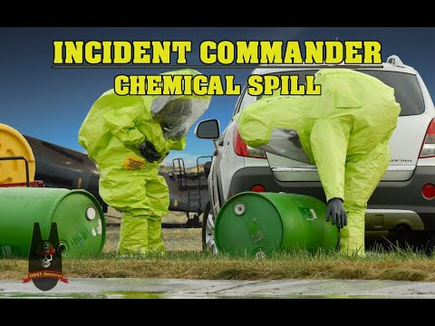 Incident Commander - Chemical Spill