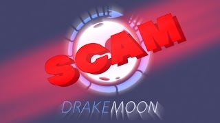 DRAKEMOON IS A SCAM