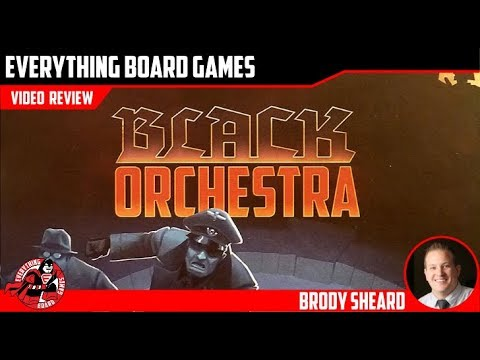 Everything Board Games Black Orchestra Review