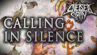 "Chelsea Grin - ""Calling in Silence"" (Lyrics Video)"