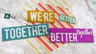 Better Together - Lyric Video | Anthem Lights