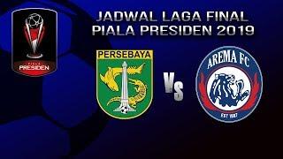 Jadwal Pertandingan Final Piala Presiden 2019, Derbi Jawa Timur akan Tersaji