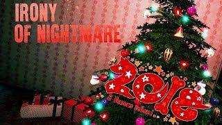 IRONY OF NIGHTMARE: HAPPY NEW YEAR — С НОВЫМ НАСТУПАЮЩИМ 2018 ГОДОМ!