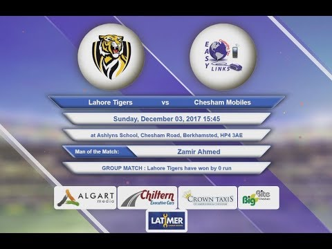 Video Lahore Tigers VS Chesham Mobiles - 03-Dec-2017