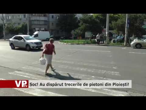 Șoc! Au dispărut trecerile de pietoni din Ploiești!