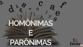 Dica de Ortografia: Homônimas e Parônimas
