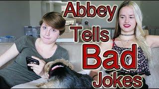 Abbey Tells Bad Jokes