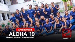 ALOHA '19 Friendship Day Of Girls' High School, Kandy