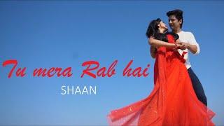 Shaan | Tu Mera Rab Hai (Official Video) | 2019   - YouTube