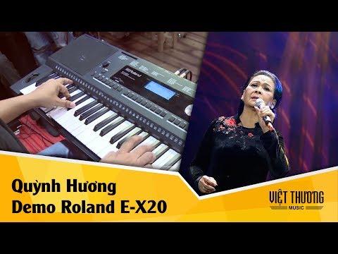 Demo organ Roland E-X20 | Quỳnh Hương