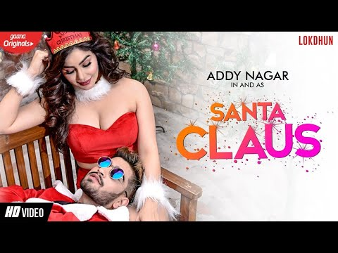 SANTA CLAUS LYRICS – Addy Nagar