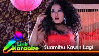 Gambar cover Siti Badriah - Suamiku Kawin Lagi - Video Lirik Karaoke Musik Dangdut Terbaru - NSTV