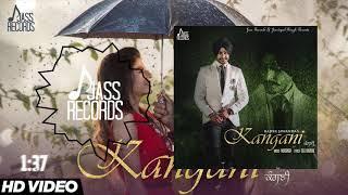 Kangani  | ( Full Song)  | Rajvir Jawanda Ft. MixSingh | New Punjabi Songs 2019