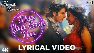 Move your Body Lyrical - Kismat konnection | Shahid Kapoor & Vidya Balan | Shaan, Hard Kaur