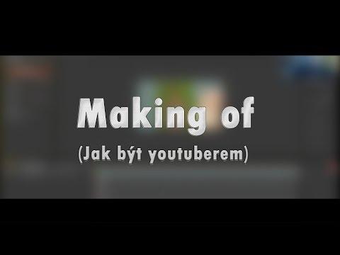 Making of (Jak být youtuberem) | by NejHater