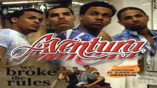 Aventura -- I Believe -- We Broke The Rules [HD] [Letra]
