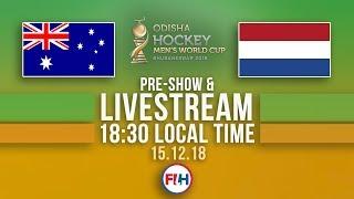 Australia v Netherlands | 2018 Men's Hockey World Cup | FULL MATCH LIVESTREAM