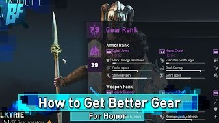 For Honor: How to get better gear | The ULTIMATE Guide