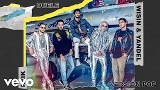 Reik, Wisin & Yandel - Duele (Versión Pop [Cover Audio])