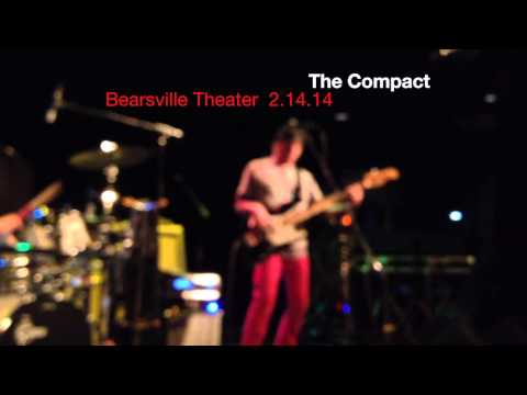 The Compact, Valentines Day at Bearsville Theater February 14, 2014