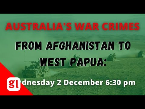 Australian war crimes: from Afghanistan to West Papua