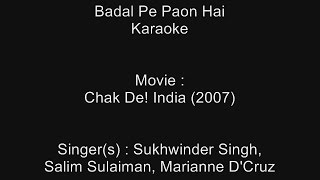 Badal Pe Paon Hai - Karaoke - Chak De! India (2007) - YouTube