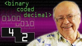 Binary Coded Decimal (BCD) & Douglas Adams' 42 - Computerphile