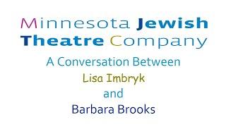 MJTC's Theatre Talks ~ No. 11 ~ Lisa Imbryk