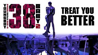 YoungBoy Never Broke Again - Treat You Better [Official Audio]