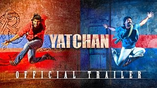 Yatchan - Official Trailer