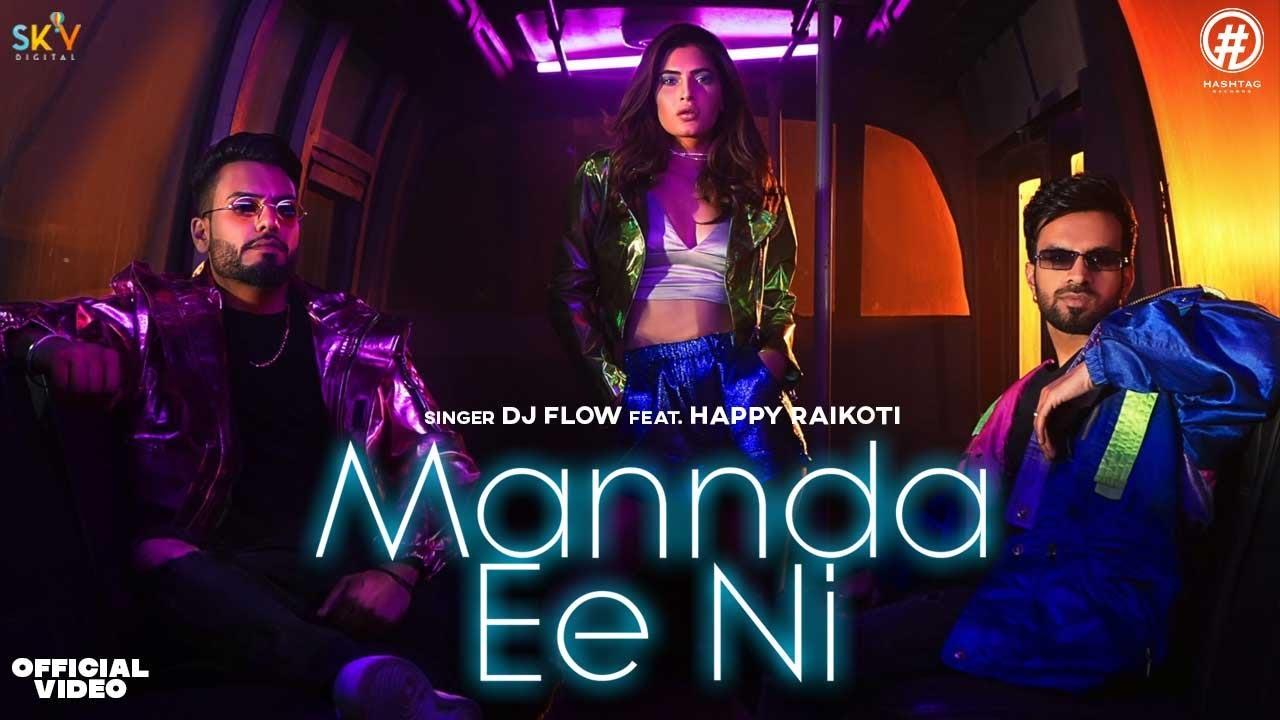 MANNDA EE NI LYRICS – DJ FLOW x HAPPY RAIKOTI