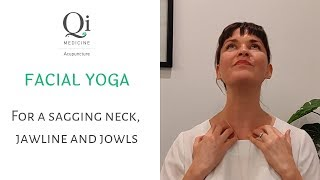 Facial exercises for sagging neck, jaw and jowl area- Facial yoga