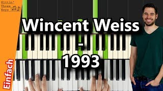 Wincent Weiss   1993 | Piano Tutorial | German