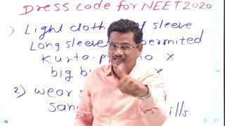 Accurate information of Dress code & NEET 2020 exam By Prof  Arjun Bhosale