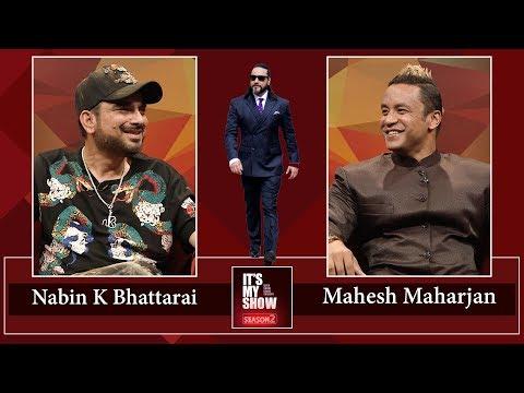 Nabin K Bhattarai & Mahesh Maharjan | It's My Show with Suraj Singh Thakuri S02 E17 - 06 April 2019