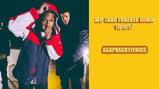 Drake ft. A$AP Rocky- Wu-Tang Forever Remix |Lyrics| (Full song)