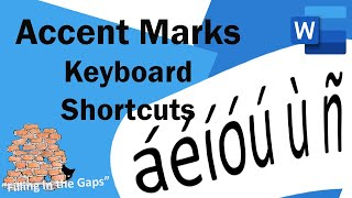 How to easily type accent marks over letters in Word - using the Keyboard