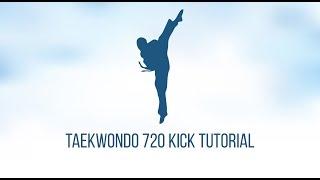 Taekwondo 720 Kick Tutorial