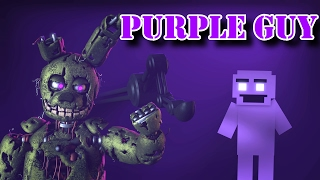 [SFM] [FNaF] 'I'm the Purple Guy' (Remix by SunnyCraft) [Original Song by DAGames]