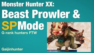 Monster Hunter XX: Beast Prowler and SP Mode