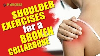 Shoulder Exercises Broken Collarbone Rick Kaselj