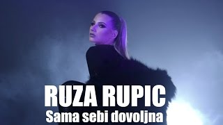 RUZA RUPIC - SAMA SEBI DOVOLJNA (OFFICIAL VIDEO)