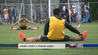 NET JATIM  AREMA CORET 2 PEMAIN ASING