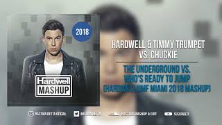 The Underground vs. Who's Ready To Jump (Hardwell UMF Miami 2018 Mashup) [RE-EDIT]